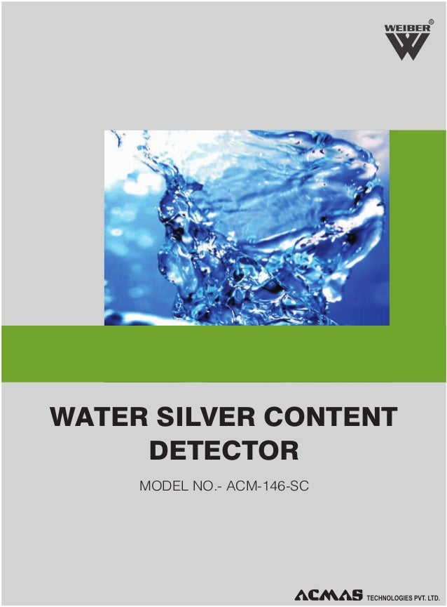 R  WATER SILVER CONTENT DETECTOR MODEL NO.- ACM-146-SC