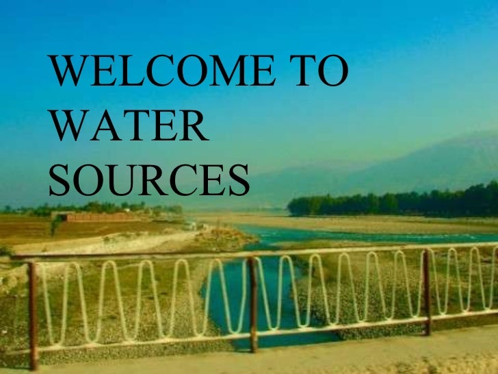 WELCOME TO WATER SOURCES
