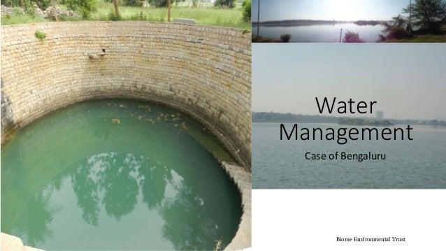 Water Management Case of Bengaluru Biome Environmental Trust