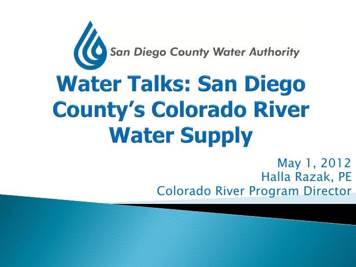 May 1, 2012                 Halla Razak, PEColorado River Program Director