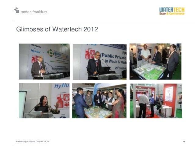 Glimpses of Watertech 2012Presentation theme DD.MM.YYYY 14
