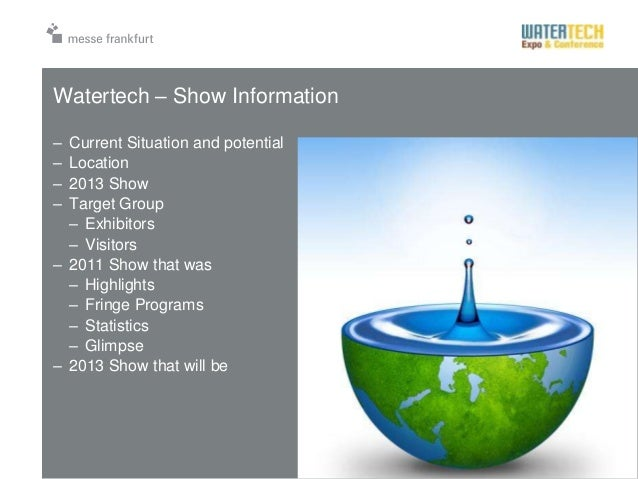 Presentation theme DD.MM.YYYY 3Watertech – Show Information– Current Situation and potential– Location– 2013 Show– Target ...