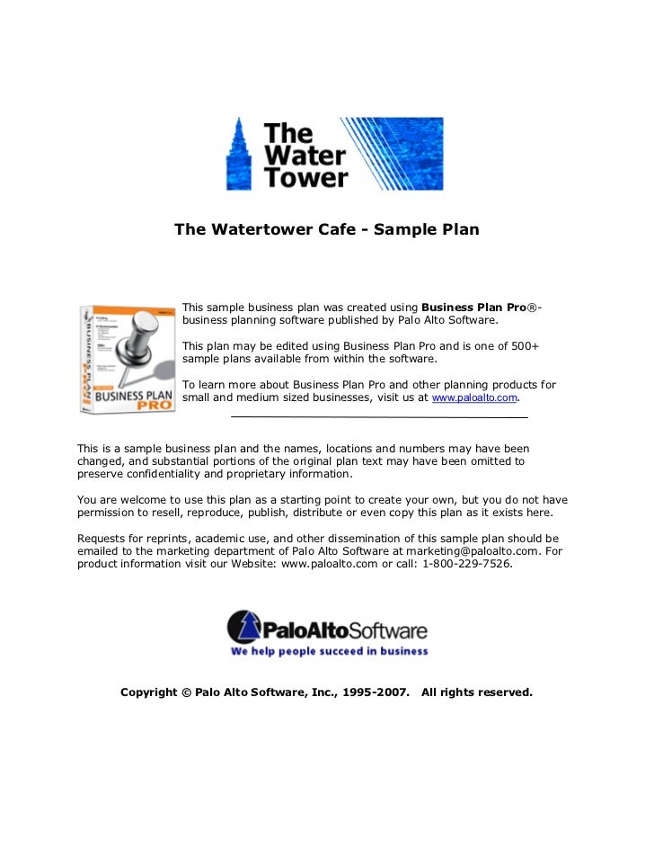 The Watertower Cafe - Sample Plan                    This sample business plan was created using Business Plan Pro®-      ...