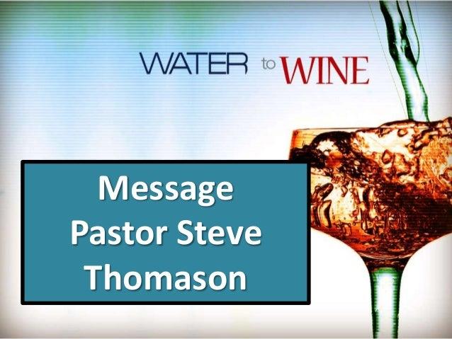 Message Pastor Steve Thomason
