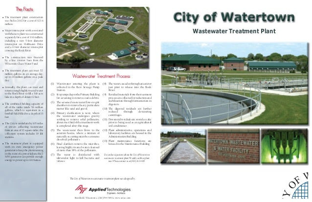 The City of Watertown wastewater treatment plant was designed by Brookfield, Wisconsin ● (262) 784-7690 ● www.ati-ae.com • ...