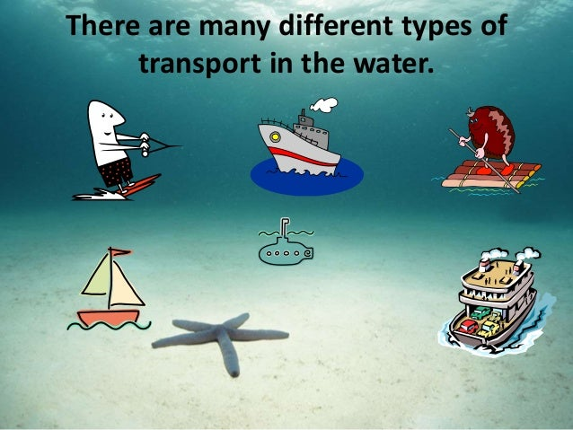 Water transport from isaac fung for Different type of water