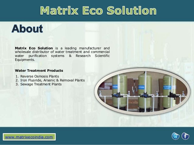 Matrix Eco Solution is a leading manufacturer and wholesale distributor of water treatment and commercial water purificati...