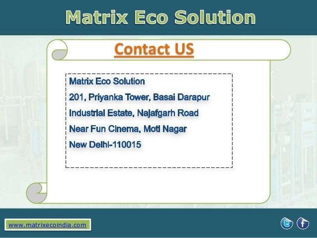 Contact US  www.matrixecoindia.com