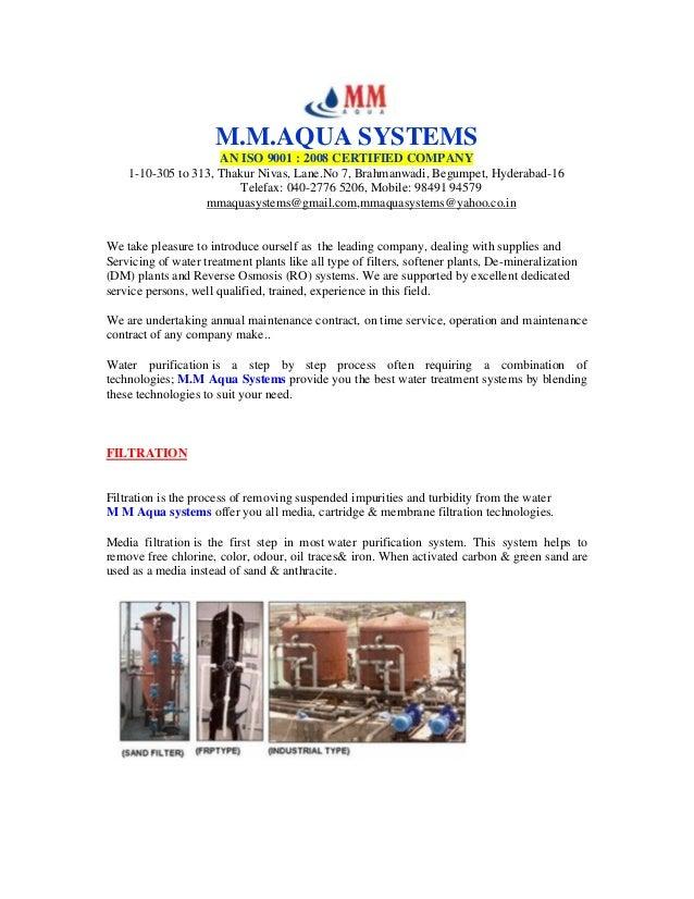 M.M.AQUA SYSTEMS AN ISO 9001 : 2008 CERTIFIED COMPANY 1-10-305 to 313, Thakur Nivas, Lane.No 7, Brahmanwadi, Begumpet, Hyd...