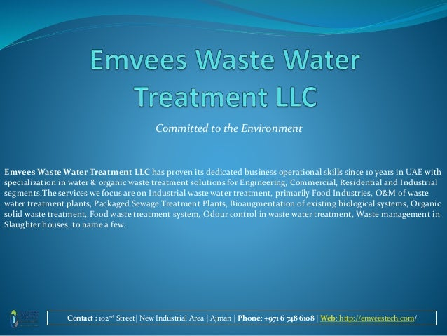 Committed to the Environment Emvees Waste Water Treatment LLC has proven its dedicated business operational skills since 1...