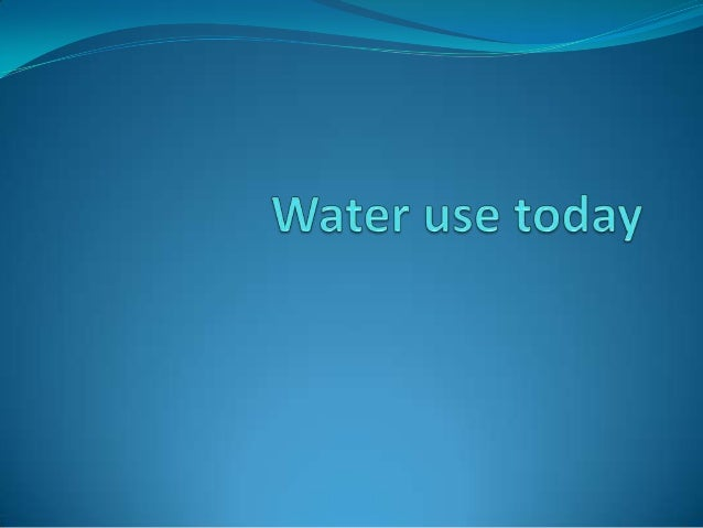 Water in daily life  In Bulgaria , we are lucky to have easy access to some  of the safest treated water in the world—jus...