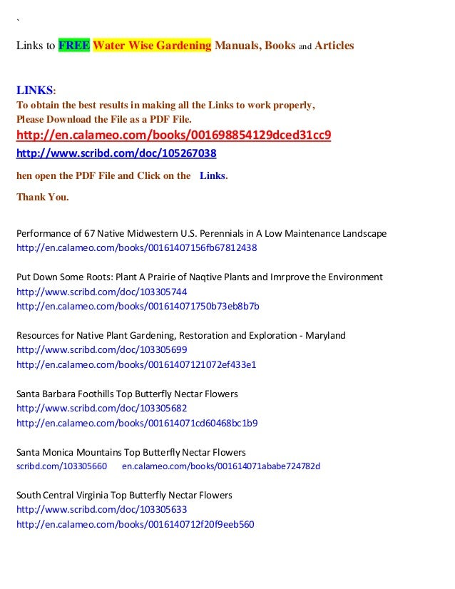 `  Links to FREE Water Wise Gardening Manuals, Books and Articles  LINKS: To obtain the best results in making all the Lin...