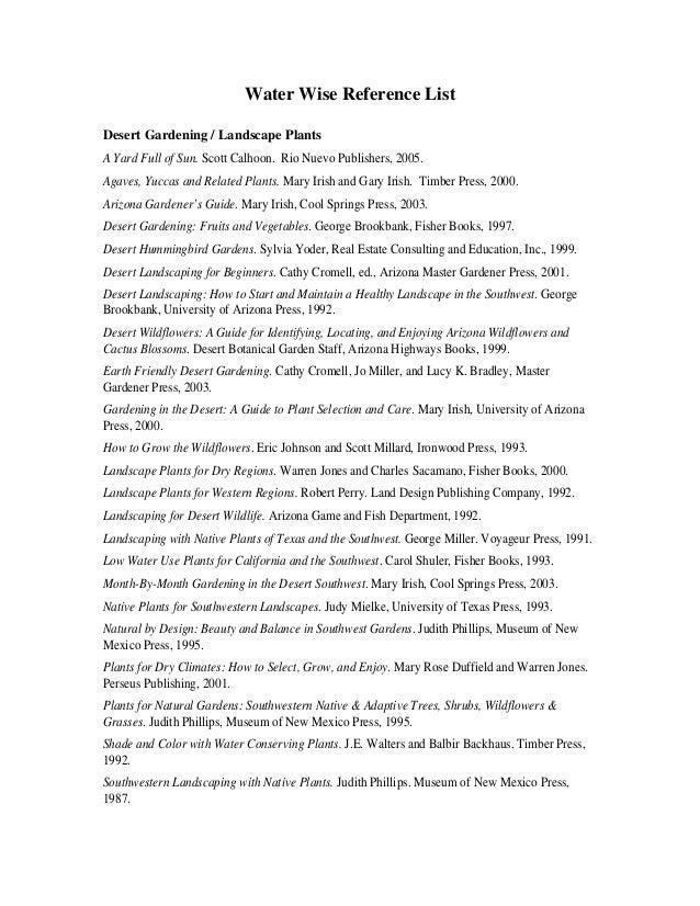 Water Wise Reference ListDesert Gardening / Landscape PlantsA Yard Full of Sun. Scott Calhoon. Rio Nuevo Publishers, 2005....