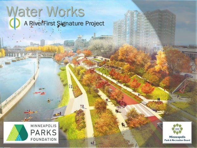 A RiverFirst Signature Project Water Works