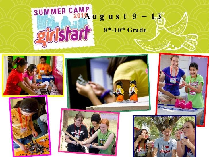 9 th -10 th  Grade August 9–13