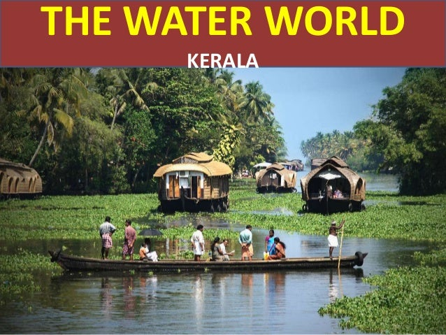 THE WATER WORLD KERALA