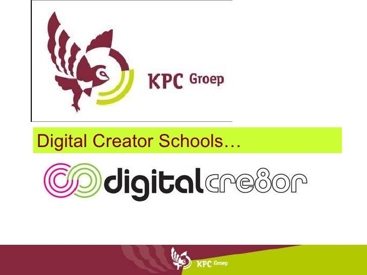 Digital Creator Schools…