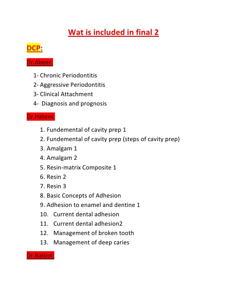 Wat is included in final 2DCP:Dr.Abeer:  1- Chronic Periodontitis  2- Aggressive Periodontitis  3- Clinical Attachment  4-...