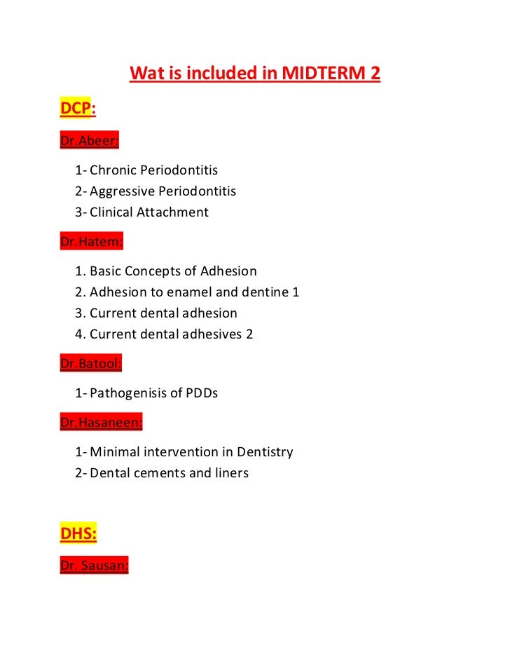 Wat is included in MIDTERM 2DCP:Dr.Abeer:  1- Chronic Periodontitis  2- Aggressive Periodontitis  3- Clinical AttachmentDr...