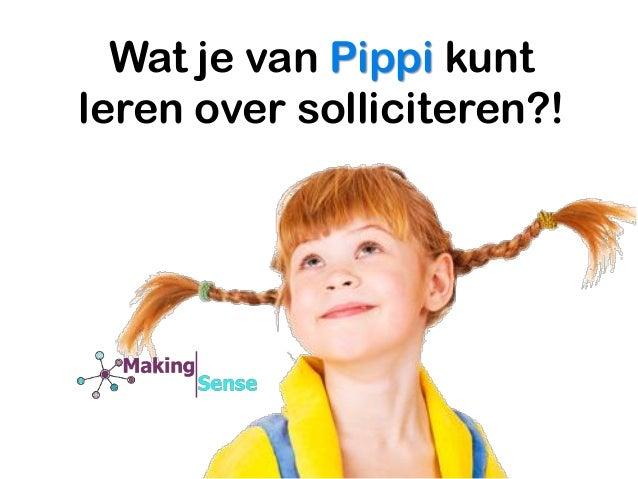 Wat je van Pippi kunt leren over solliciteren?!