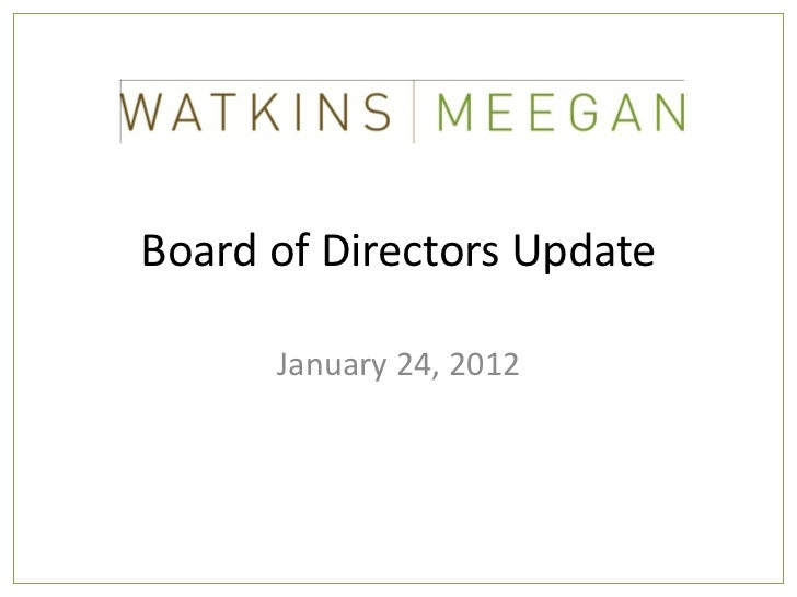 Board of Directors Update      January 24, 2012