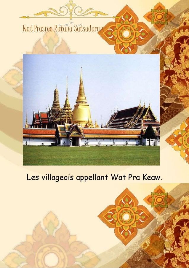 Wat Prasree Ratana Satsadaram Les villageois appellant Wat Pra Keaw.