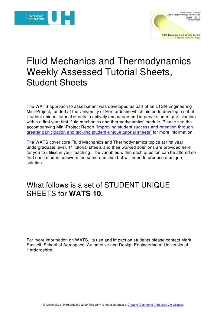 Fluid Mechanics and Thermodynamics<br />Weekly Assessed Tutorial Sheets,<br />Student Sheets: WATS 9.<br />The WATS approa...