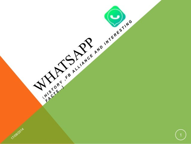 Whatsapp ( history , fb allience and intresting facts ...