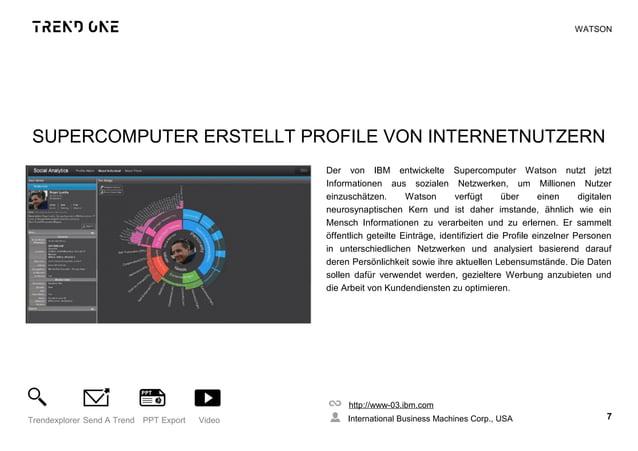 SUPERCOMPUTER ERSTELLT PROFILE VON INTERNETNUTZERN Der von IBM entwickelte Supercomputer Watson nutzt jetzt Informationen ...