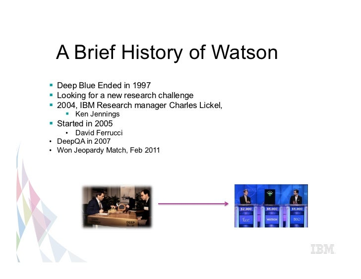 A Brief History Of Watson 167