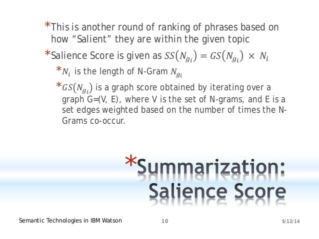 """5/12/14Semantic Technologies in IBM Watson 10 * *This is another round of ranking of phrases based on how """"Salient"""" they a..."""