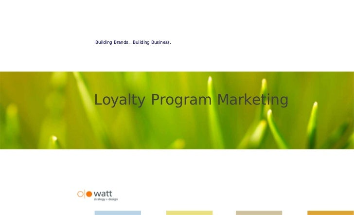 Watt International Report - Loyalty Program Marketing