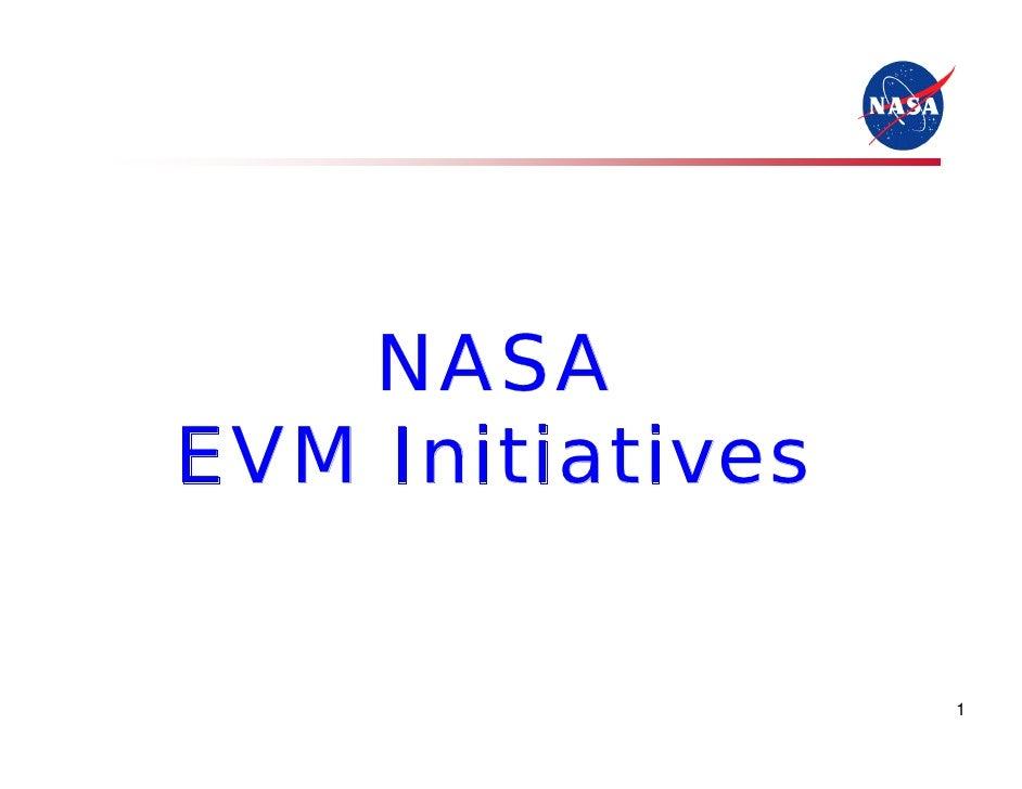 NASAEVM Initiatives                  1