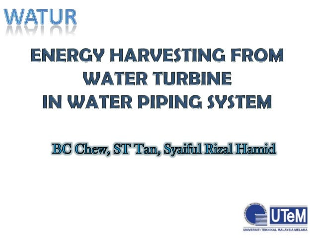 Energy Harvesting Water piping system embedded  Sustainable and Renewable Energy