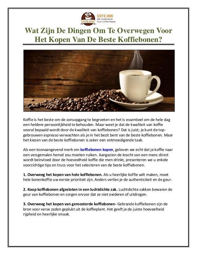 wat zijn de dingen om te overwegen voor het kopen van de beste koffie…