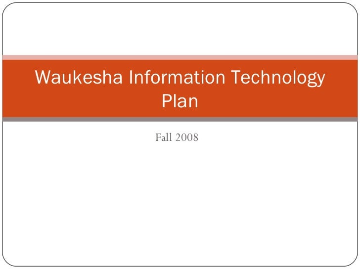 Waukesha Information Technology Plan