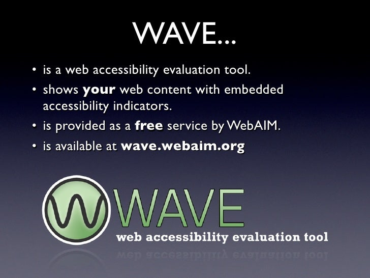 Web Accessibility Evaluation with WAVE