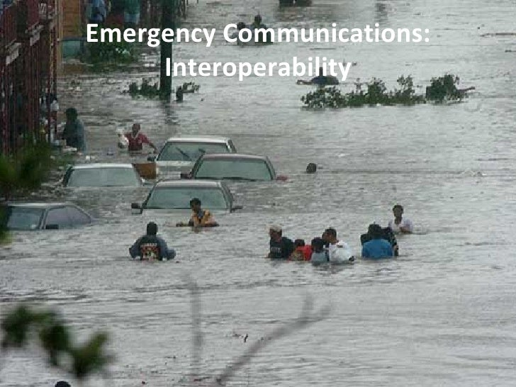 Emergency Communications: Interoperability