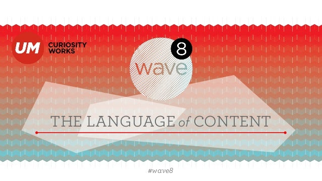 THE LANGUAGE of CONTENT #wave8