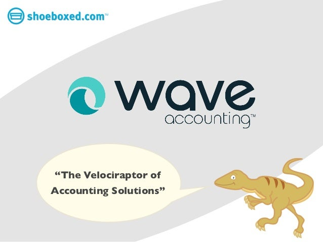 """TM""""The Velociraptor ofAccounting Solutions"""""""