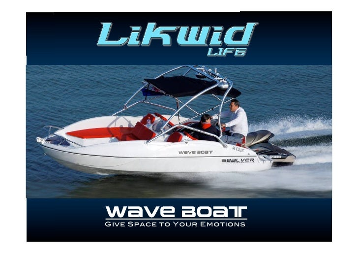 WAVE BOATGive Space to Your Emotions