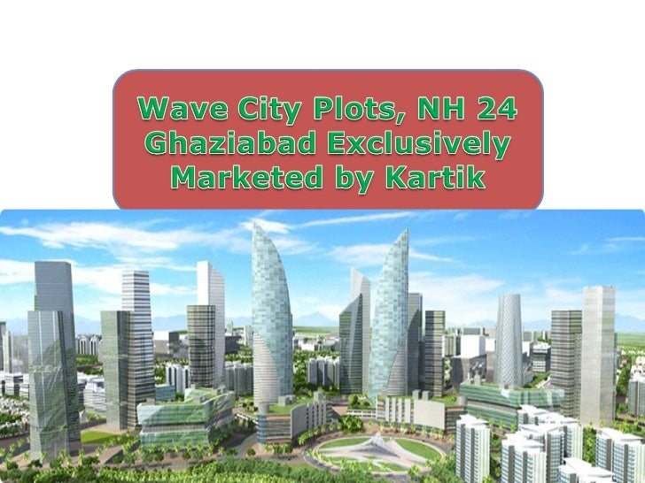 Call@9873824246,Wave City live smart live green, Pay 4.2 Lac now and enjoy No EMI till 24    Month, NH 24 Ghaziabad.