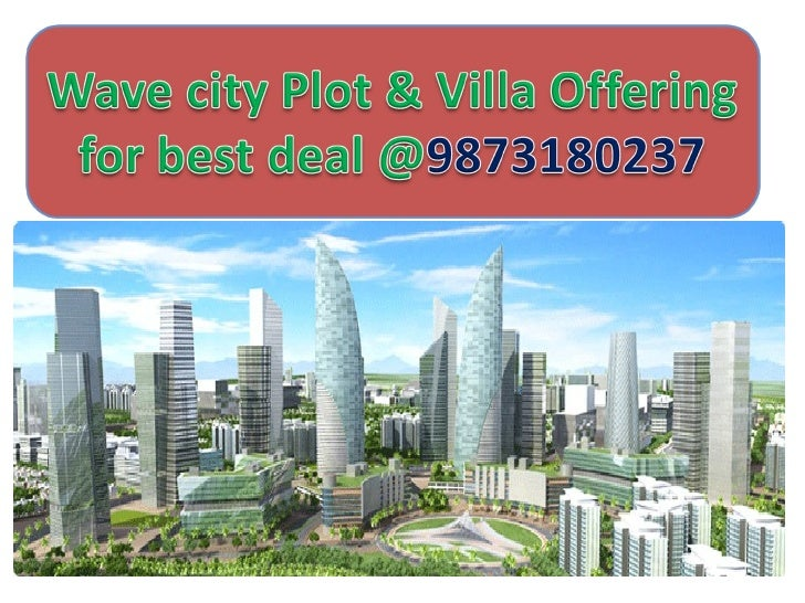 Wave City Bring New Plots & Villas Available Affordable             PriceSoon Booking@ 9873824246