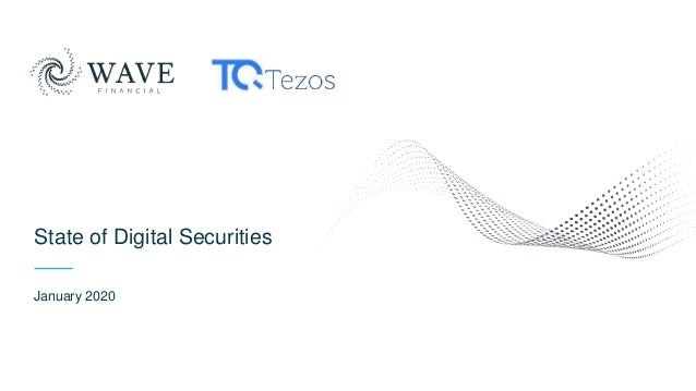State of Digital Securities January 2020