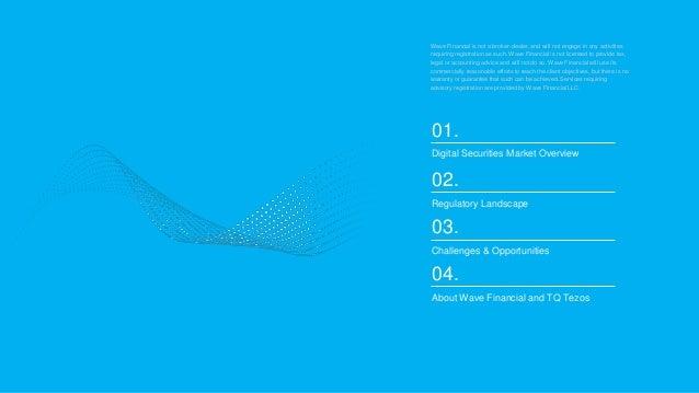 Wave Financial + TQ Tezos: State of Digital Securities  Slide 2