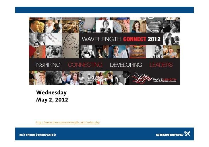 WednesdayMay 2, 2012http://www.thesamewavelength.com/index.php