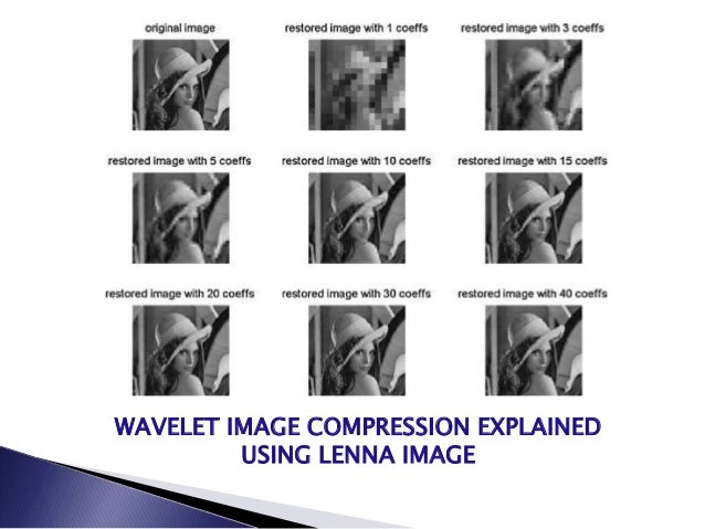 Wavelet based image compression technique