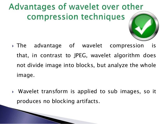 thesis on wavelet based image compression Wavelet based performance analysis of image compression our aim is to compare for the different wavelet-based image compression techniques.