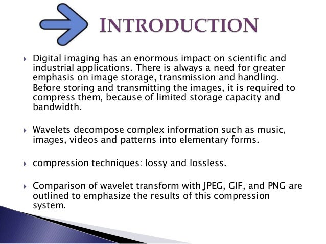 wavelet based image compression thesis Wavelet transform based adaptive image compression on fpga by sarin george mathen btech (computer science & engineering), regional engineering college, calicut.