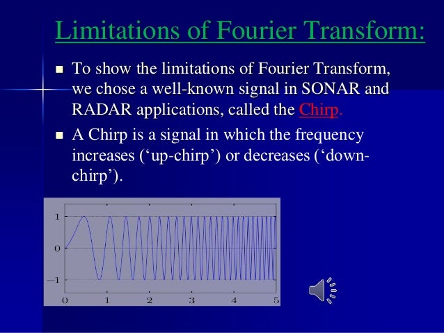 Fourier Transform of Chirp Signals: